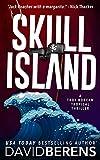 Skull Island: A laugh until you die coastal crime thriller! (A Troy Bodean Tropical Thriller Book 5)