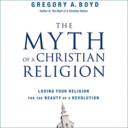 The Myth of a Christian Religion cover art