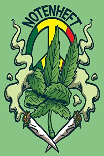 NOTENHEFT: Din A5 Quer für Anfänger und Fortgeschrittene / Blanko NotenBlock / Leere Notenzeilen / Notensystem / für die Schule / Komponist / Marijuana Blatt Rasta Weed