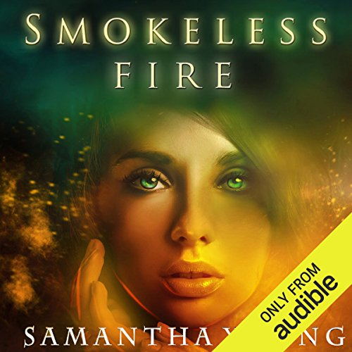 Smokeless Fire audiobook cover art