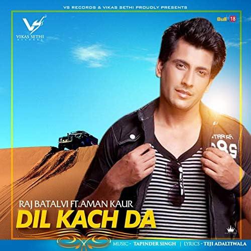 Raj Batalvi feat. Aman Kaur
