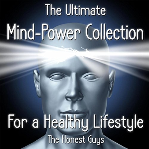 The Ultimate Mind Power Collection for a Healthy Lifestyle