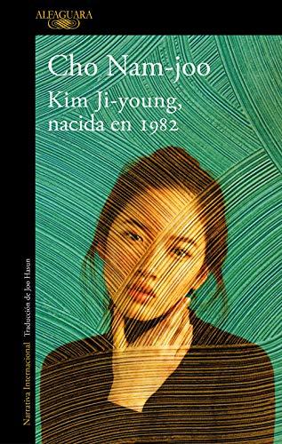 Kim Ji-young, nacida en 1982 (Spanish Edition)