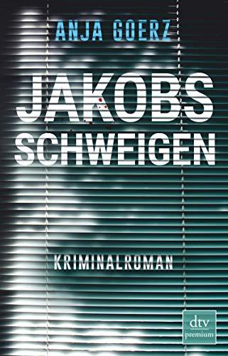 Jakobs Schweigen: Roman