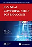 Essential Computing Skills For Biologists (Series On Advances In Bioinformatics And Computational Biology Book 11) (English Edition)