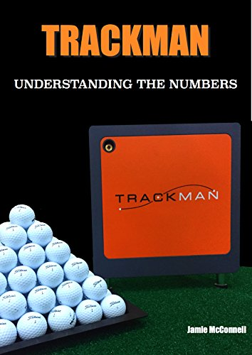Trackman: Understanding the Numbers