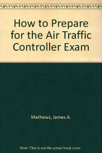 How to Prepare for the Air Traffic Controller Exam