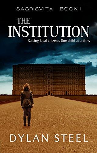 The Institution (Sacrisvita Book 1) (English Edition)