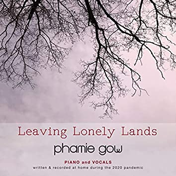 Leaving Lonely Lands