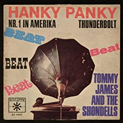 Tommy James & The Shondells: Thunderbolt / Hanky Panky - Vogue Schallplatten - 7'' - GER