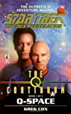 The Q Continuum: Q-Space (Star Trek The Next Generation, Book 47)