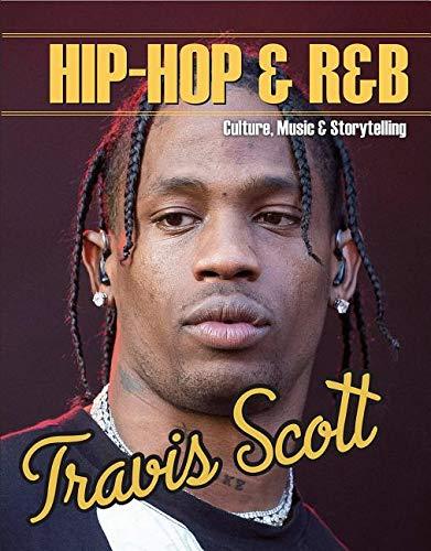 Travis Scott (Hip-Hop & R&b: Culture, Music & Storytelling)