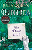 The Duke and I: Bridgerton (Bridgertons, 1)