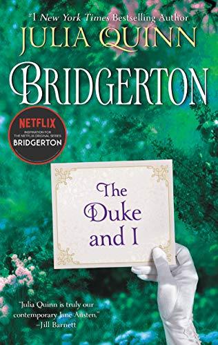 The Duke and I: The (Bridgertons Book 1)