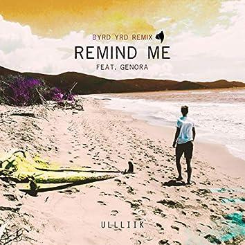 Remind Me (feat. Genora) [BYRD YRD Remix]