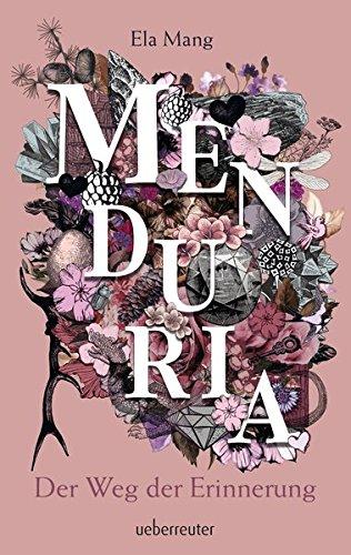 Buchseite und Rezensionen zu 'Menduria - Der Weg der Erinnerung' von Ela Mang