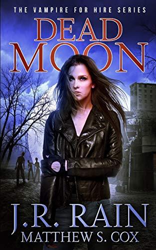 Dead Moon: 17 (Vampire for Hire)