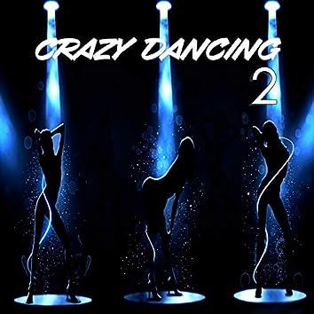 Crazy dancing-2