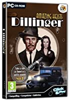 Amazing Heists - Dillinger