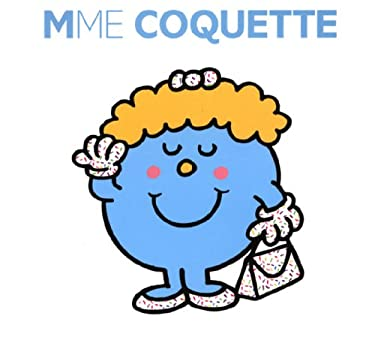 Madame Coquette (Collection Monsieur Madame) (French Edition)