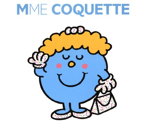 Madame Coquette (Collection Monsieur Madame)