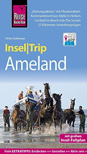 Reise Know-How InselTrip Ameland: Reiseführer mit Insel-Faltplan und kostenloser Web-App