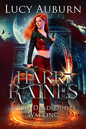 Harri Raines & The Dead Dudes Walking: A Reverse Harem Paranormal Romance (Hexes and Exes Book 1) (English Edition)
