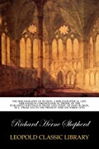 The Bibliography of Ruskin; A Bibliographical List, Arranged in Chronological Order, of the Published Writings in Prose and Verse, of John Ruskin, M.A., from 1834 to the present time (October 1878)