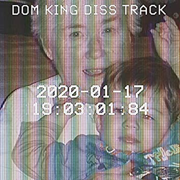 Dom King Diss Track