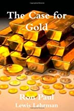 By Ron Paul - The Case for Gold (12/26/11)