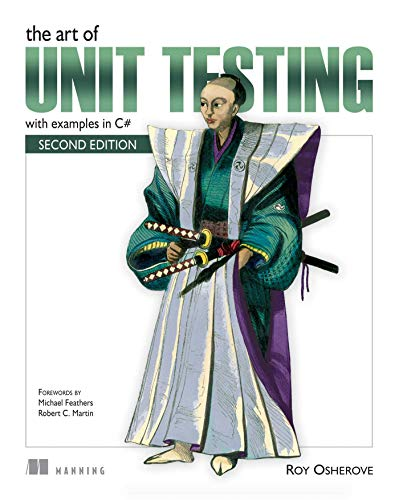 The Art of Unit Testing: with examples in C#の詳細を見る