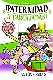 ¡Paternidad a Carcajadas!: Volumen 3