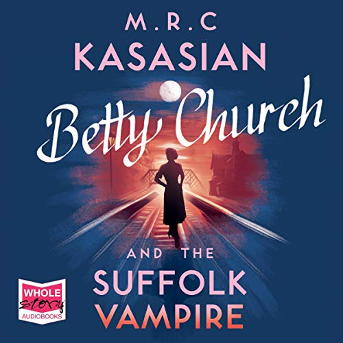 Betty Church and the Suffolk Vampire audiobook cover art