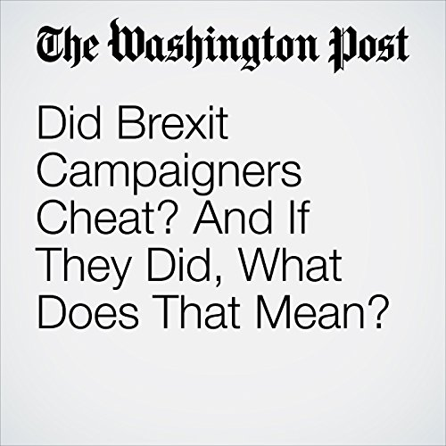 Did Brexit Campaigners Cheat? And If They Did, What Does That Mean? copertina