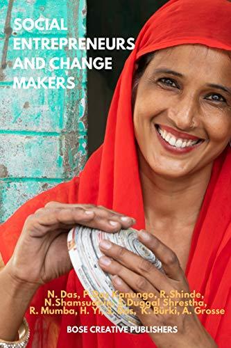 Social Entrepreneurs & Change Makers (English Edition)