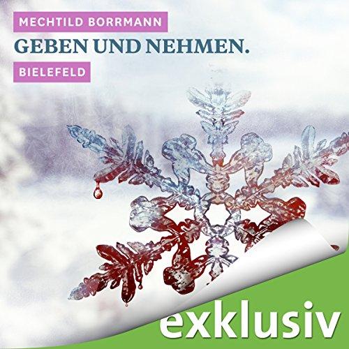 Geben und Nehmen. Bielefeld audiobook cover art