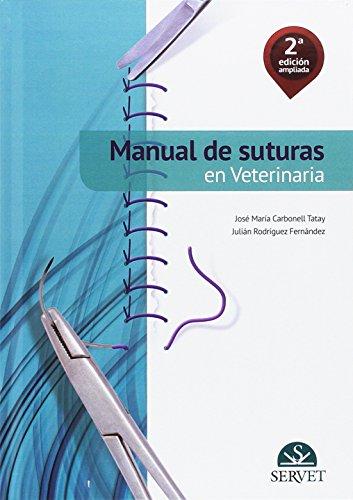 Manual de suturas en veterinaria. 2ª edición ampliada - Libros de veterinaria - Editorial Servet