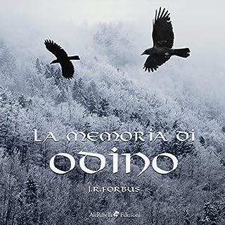 La Memoria di Odino                   Di:                                                                                                                                 Jason R. Forbus                               Letto da:                                                                                                                                 Gabriele Sorrentino                      Durata:  1 ora e 8 min     1 recensione     Totali 5,0