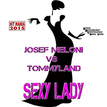 Sexy Lady (Radio Edit) [Hit Mania 2015]