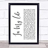 Life in My Life White Script Song Lyric Quote Print