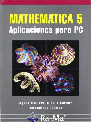 Mathematica 5. Aplicaciones para PC.