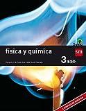 Física y química. 3 ESO. Savia - 9788467576375: Fisica y Quimica 3 ESO