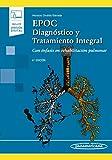Epoc. Diagnostico y tratamiento integral (incluye version digital): Con énfasis en rehabilitación pulmonar (incluye versión digital)