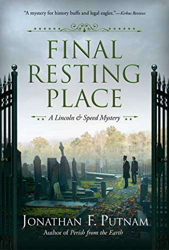 Image of Final Resting Place: A Lincoln and Speed Mystery