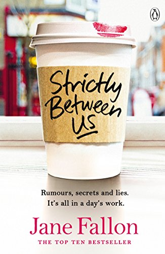 Strictly Between Us (English Edition)