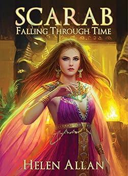 [Helen Allan]のScarab: Falling Through Time (The Scarab Series Book 1) (English Edition)