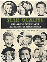 Star Quality - The Great Actors and Actresses of Hollywood