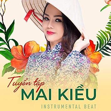 Tuyển tập Mai Kiều - instrumental