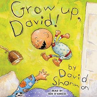 Grow Up, David! audiobook cover art