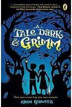 A Tale Dark & Grimm (Paperback) - Common
